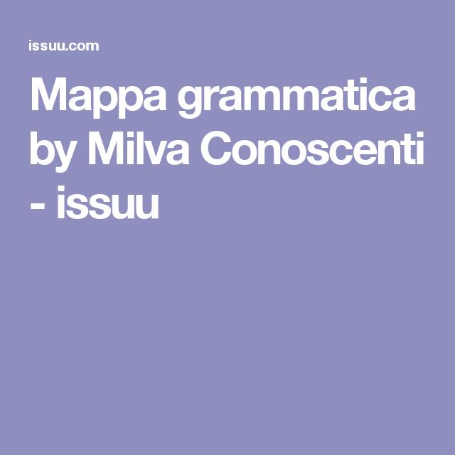 Mappa grammatica by Milva Conoscenti - issuu