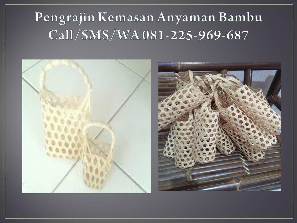 Wa O81 225 969 687 Terbagus Distributor Aneka Motif Anyaman Bambu