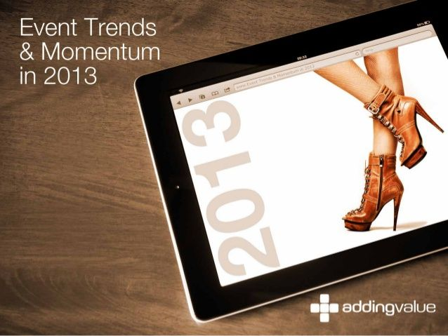Event Trends 2013