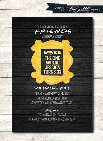FRIENDS TV Show Invitation Friends Party By LittlePebblePaper Serie 40th Birthday