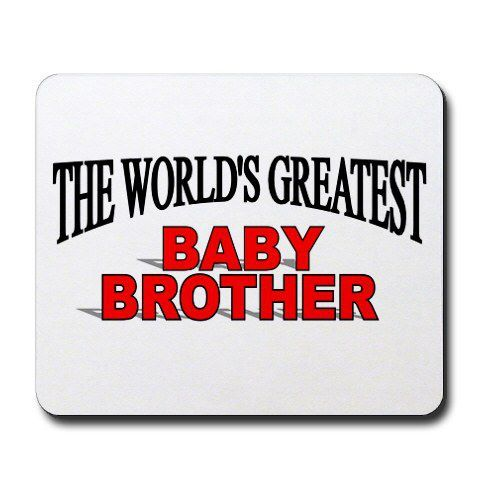 I Love My Little Brother Very Much Little Brother Quotes Love My Brother Quotes Proud Mom Quotes