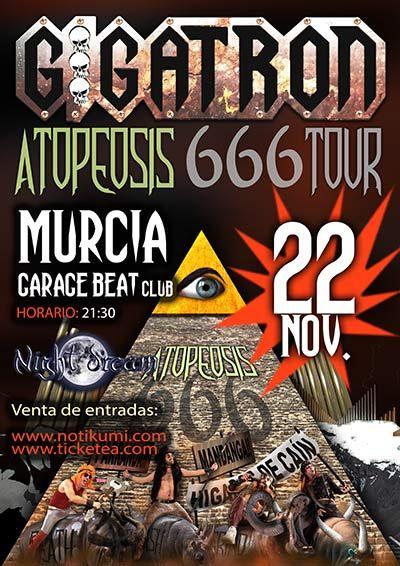 Entradas Para Gigatron Night Dream En Murcia El 22 De Noviembre 2014 En Notikumi Concierto Cartel De Concierto Venta De Entradas