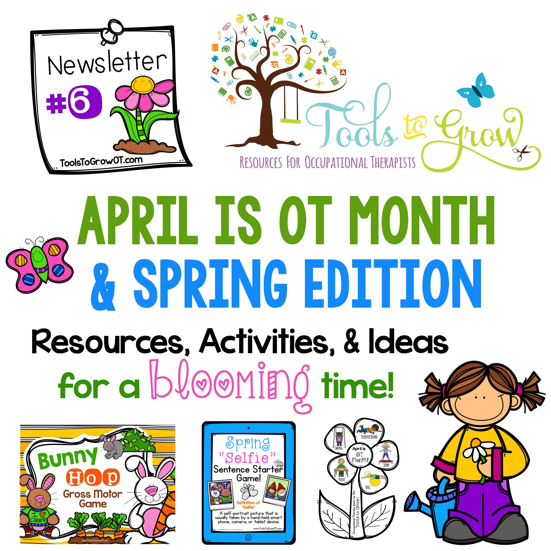 Ot Month Spring Newsletter Ot Month Autism Classroom Pediatric Ot