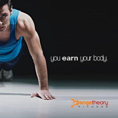 You Earn Your Body Otf Otfaz Fitness Workout Orange Theory