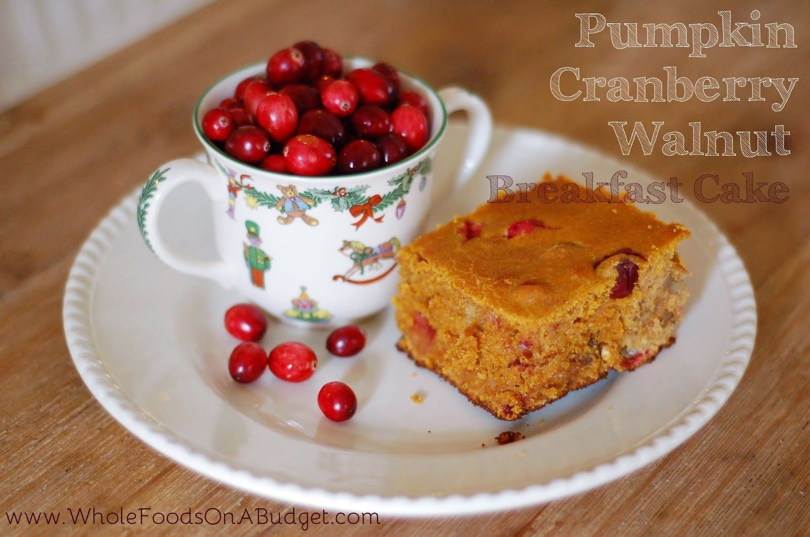 Whole Foods On A Budget  Pumpkin Breakfast Cake With