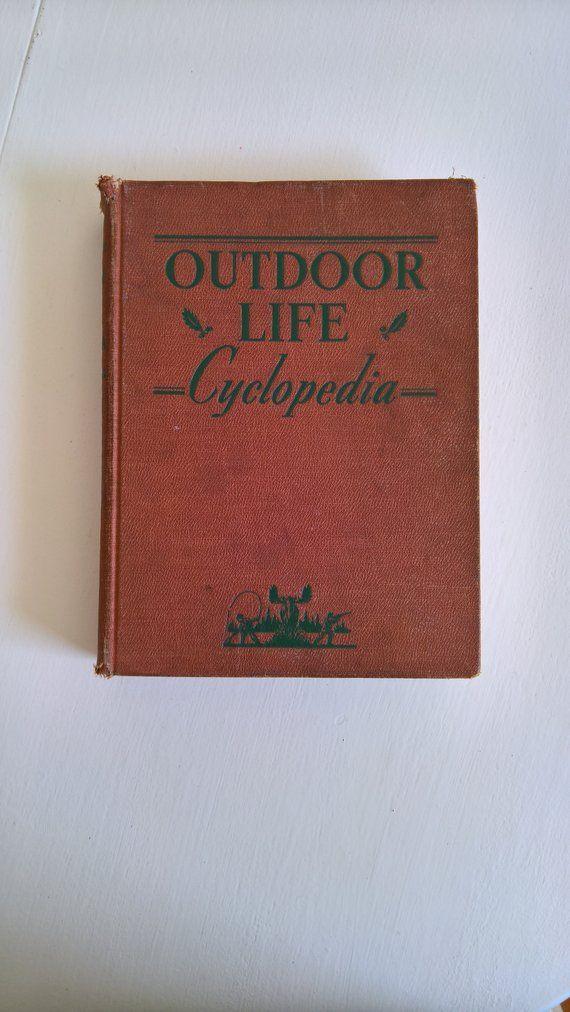 Outdoor Life Cyclopedia A Complete