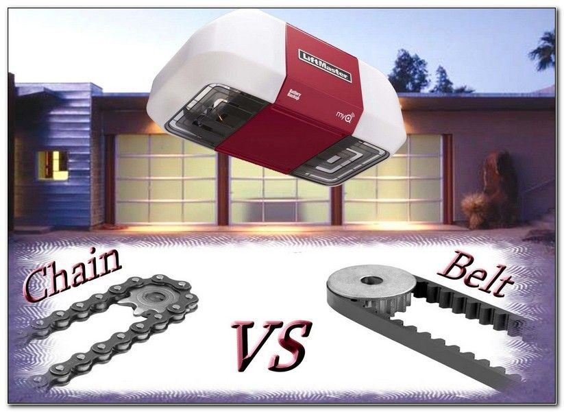 Liftmaster Garage Door Opener Chain Drive Vs Belt Drive Liftmaster Garage Door Liftmaster Garage Door Opener Garage Door Opener