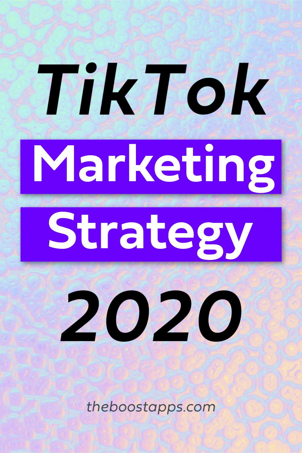 How To Use Tiktok For Business Boosted Digital Marketing Tools Marketing Advice Marketing Strategy Social Media