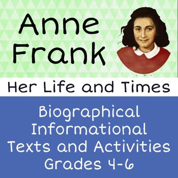 Anne Frank Biography Informational Texts Activities Grade ...
