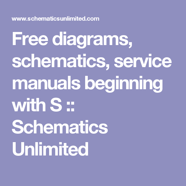 Free diagrams, schematics, service manuals beginning with S