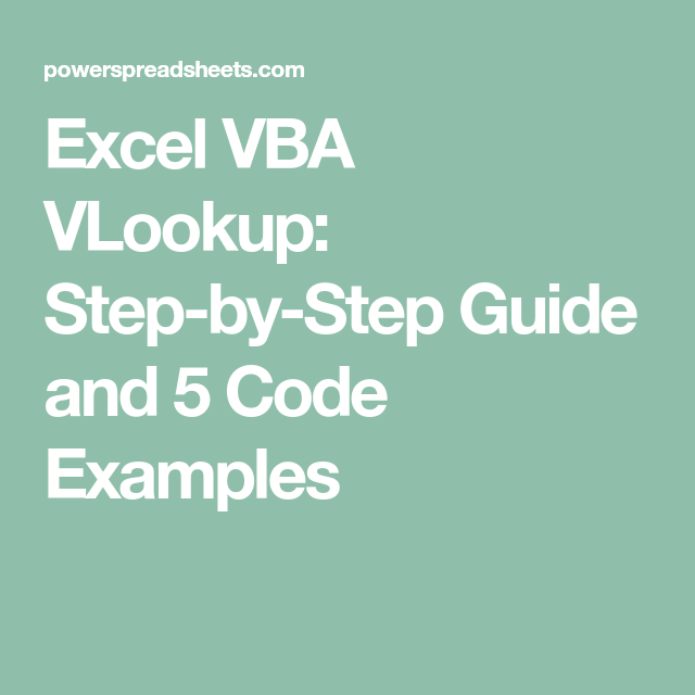 Excel VBA VLookup: Step-by-Step Guide and 5 Code Examples