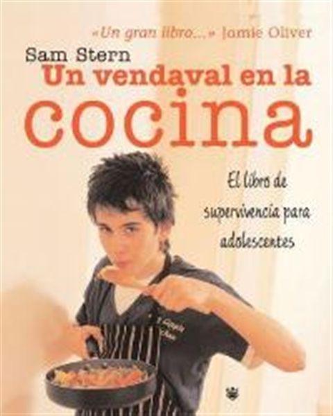 Un vendaval en la cocina. Sam Stern