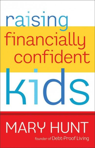 Gives Parents A Creative Plan For Teaching Their Children How To Manage  Money Wisely, Including