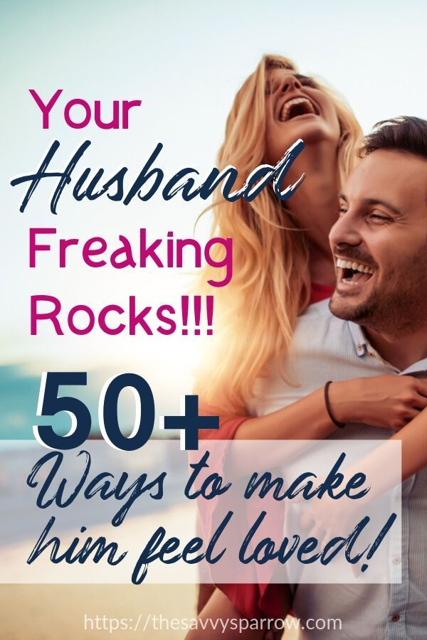 50 Ways to Show Your Husband That You Love Him - Based on