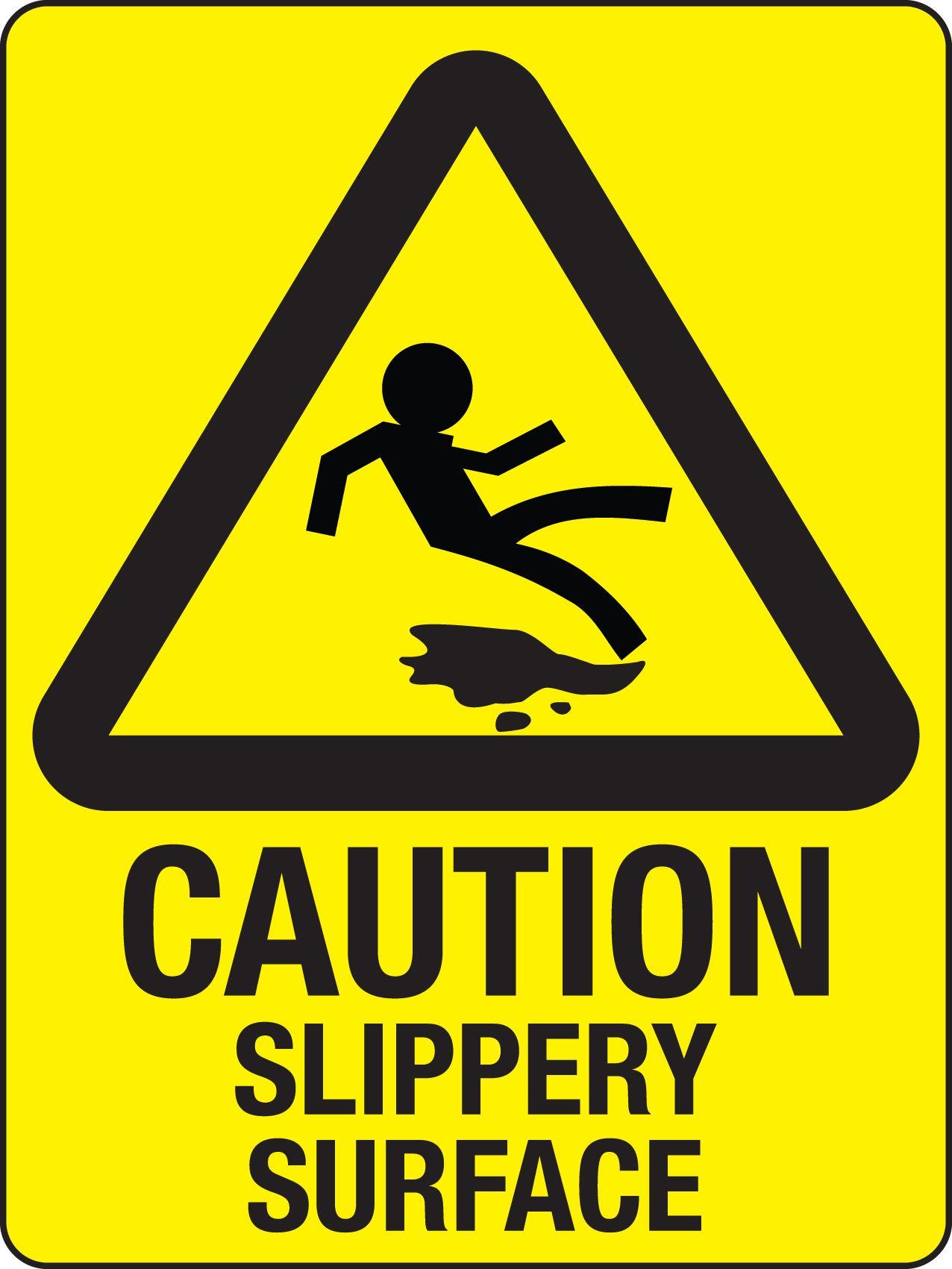 The Floor Is Slippery