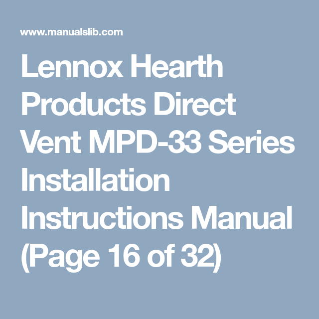 Lennox Hearth Products Direct Vent Mpd 33 Series Installation