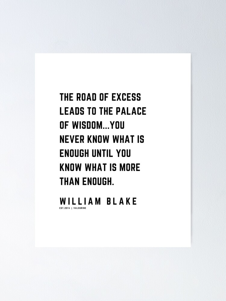 '34 | William Blake Quotes | 210120 | Artist Poet Poem Poetry Writing Writher Literature Literary' Poster by QuotesGalore