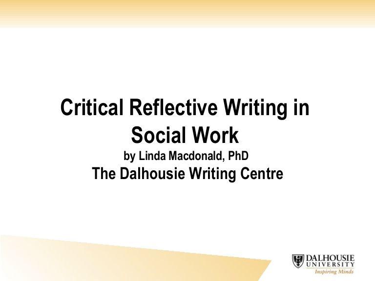 Critical Reflective Writing Academic Essay Writing Essay Writing Writing Center