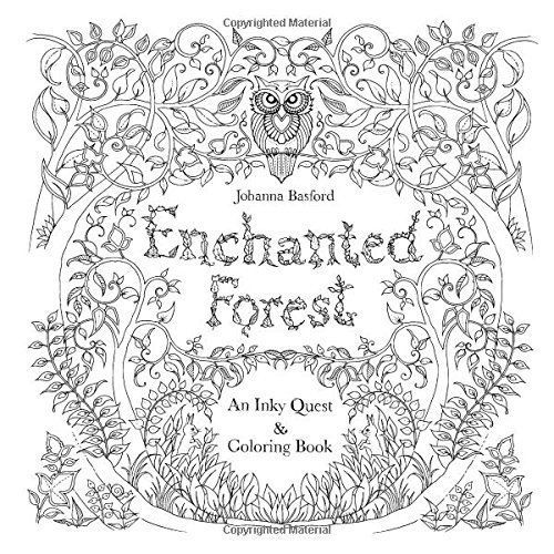 Enchanted Forest An Inky Quest Coloring Book By Johanna Basford Paperback