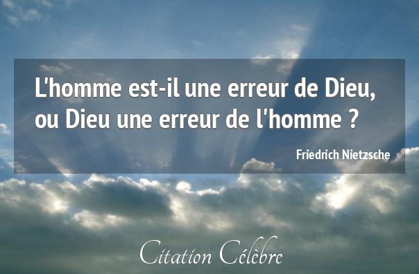 Nietzsche Citation Dieu : Citation homme dieu erreur friedrich nietzsche phrase n
