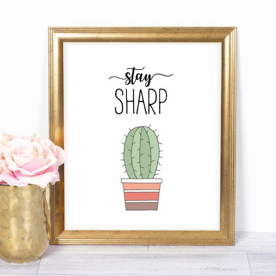 Stay Sharp 8x10 Cactus Printable, Instant Download, Cactus Decor, Cactus Office Art, Cactus Poster, Cactus Baby Shower, Cactus Party Print