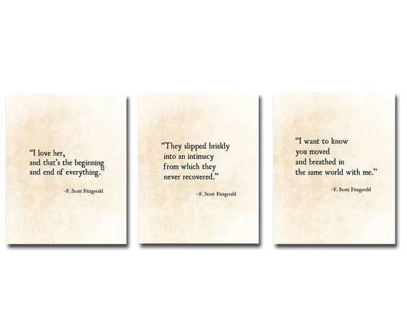 Special Listing for Kelsea, 3 Golden Quotes,  F. Scott Fitzgerald Quotes Love Romantic Quote Inspirational Quotes, Fine Art Print