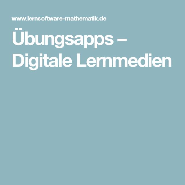 Übungsapps – Digitale Lernmedien   Mathematik   Pinterest
