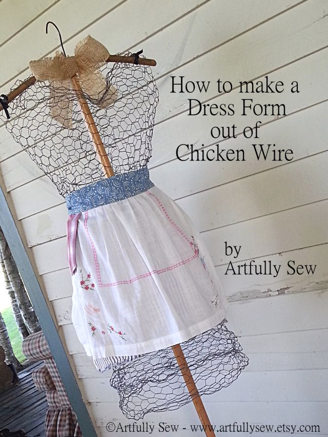 DIY Dress Form from Chicken Wire | Pinterest | Hasendraht ...