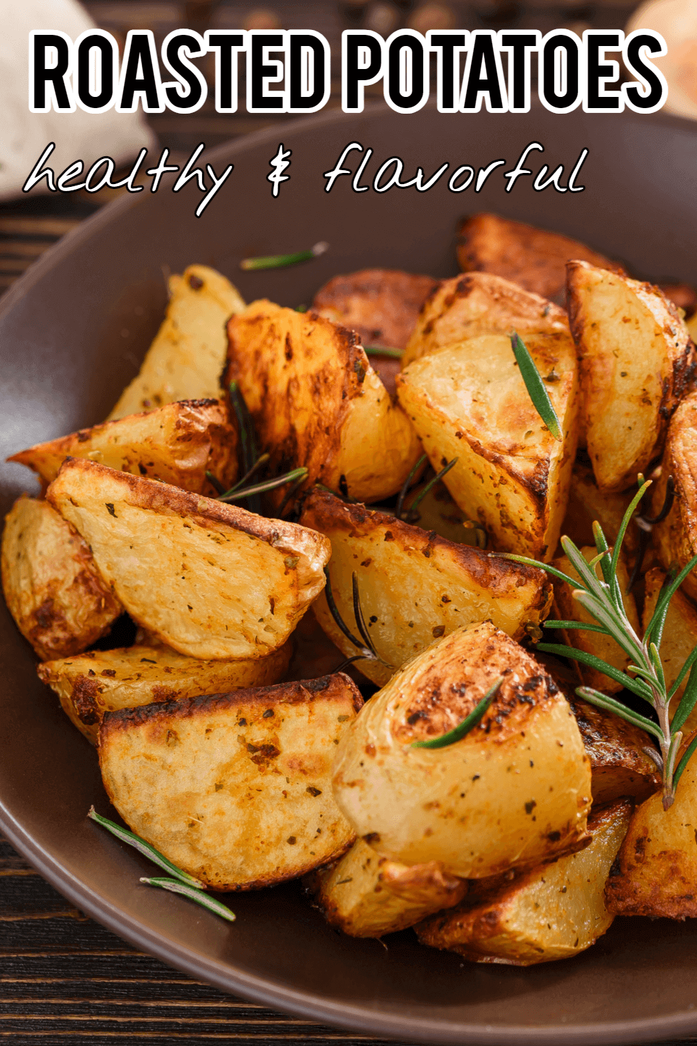 A Bit Healthier Roasted Potatoes Recipe In 2021 Potato Side Dishes Vegetable Side Dishes Easy Chicken Recipes