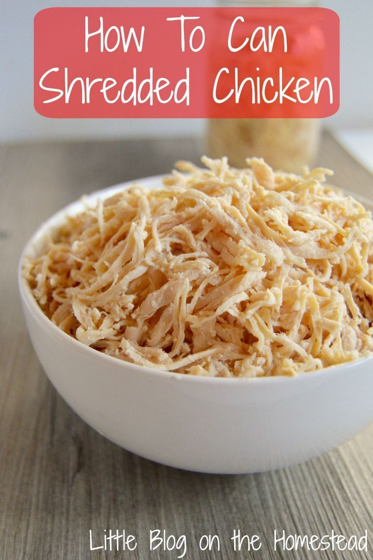 Canning Shredded Chicken Recipe With Images Shredded Chicken