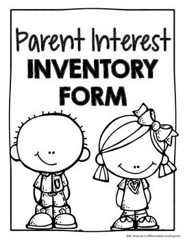 This parent interest inventory will allow you to get to