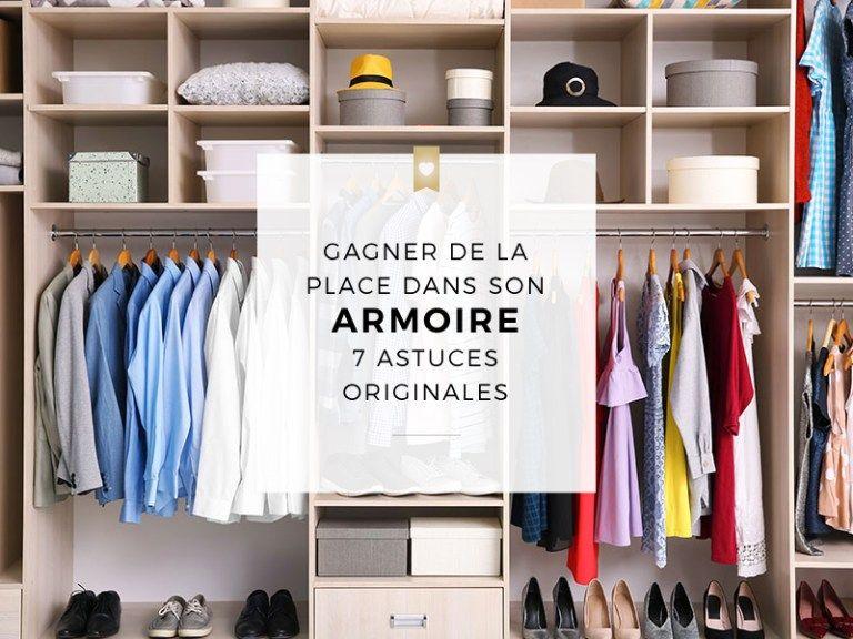 7 Astuces Pour Gagner De La Place Dans Son Armoire Rangement Garde Robe Rangement Penderie Armoire