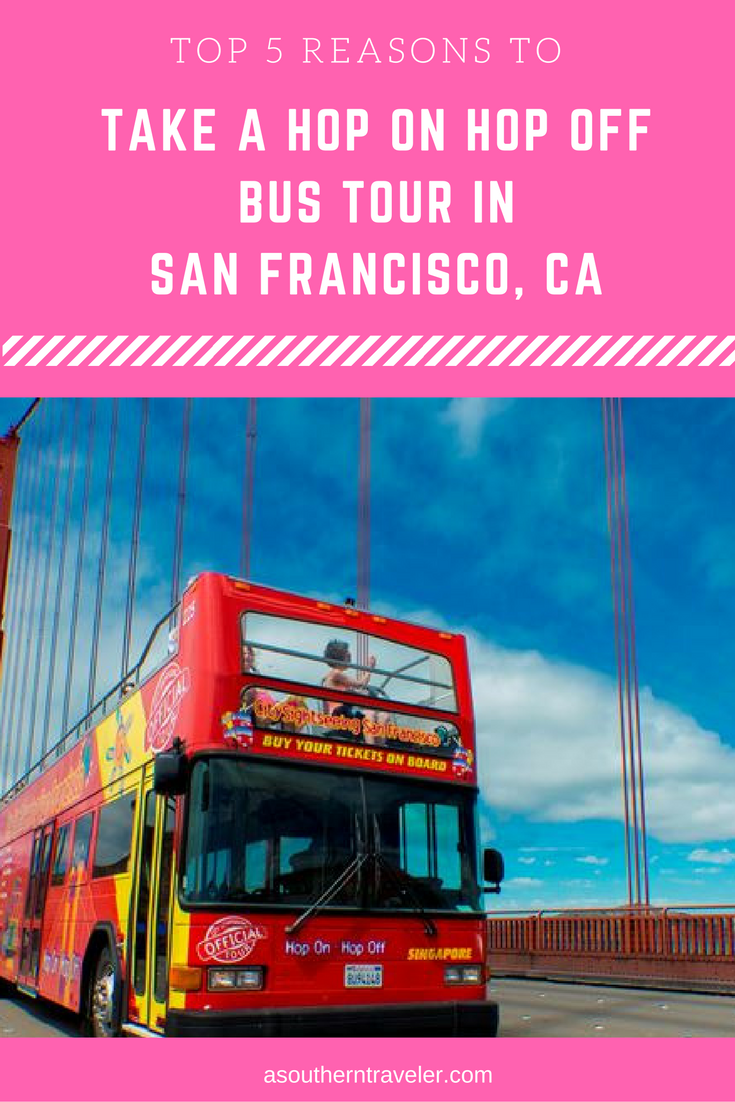Why You Should Take A Hop On Hop Off Bus Tour When You Are