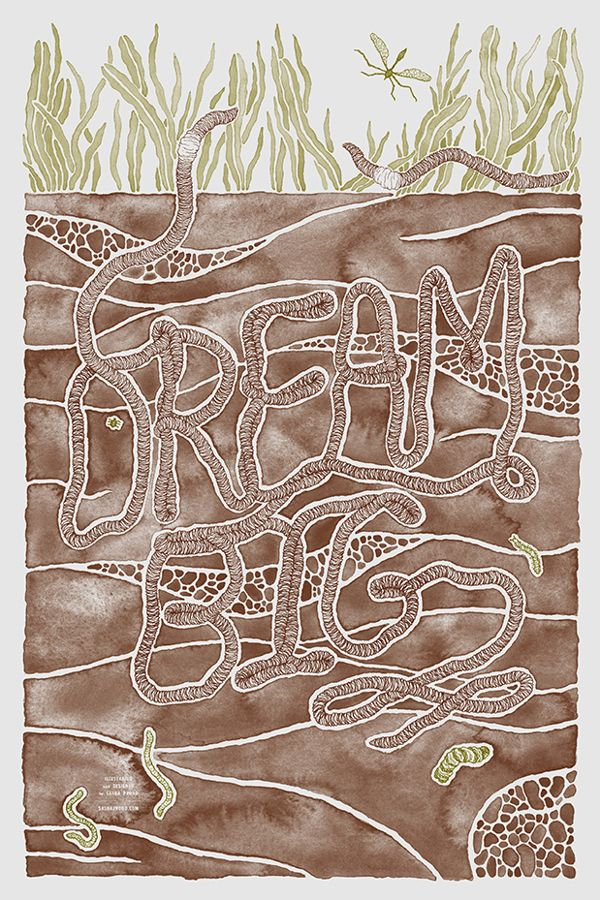 Say Something Poster Project, Dream Big Poster by Sasha Prood, via Behance