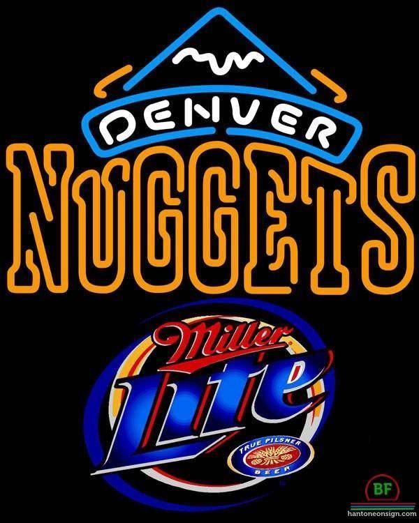 d4b727a3fc Miller Lite Denver Nuggets Neon Sign NBA Teams Neon Light