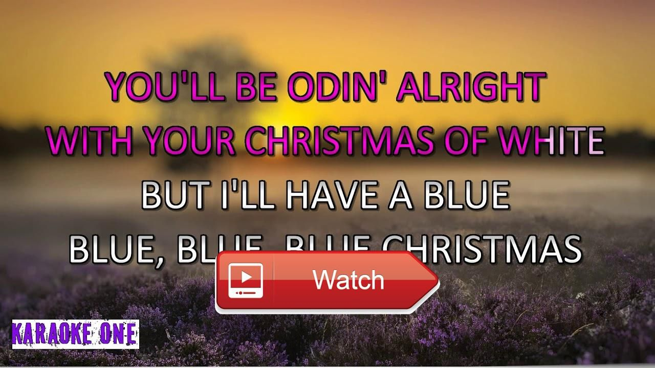 elvis presley blue christmas this is karaoke one popular karaoke songs in high quality please 1 subscribe - Blue Christmas Karaoke