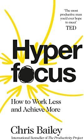 PDF Free Hyperfocus How to Work Less to Achieve More