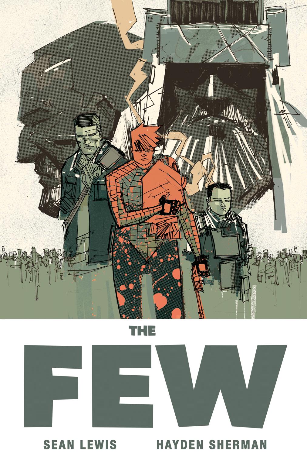 The Few Tp Story Sean Lewis Art Cover Hayden Sheman W B Stripboeken Illustrator