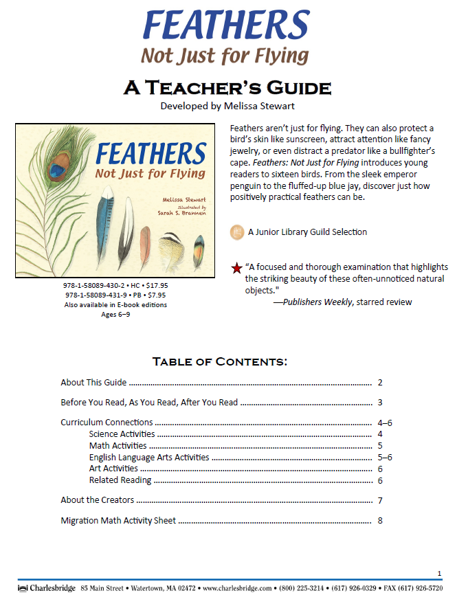 Teachers Guide to accompany this book: http://www.melissa-stewart.com/pdf/Feathers_TeachersGuide.pdf