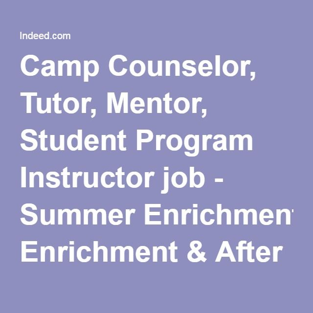 Camp Counselor Tutor Mentor Student Program Instructor Job