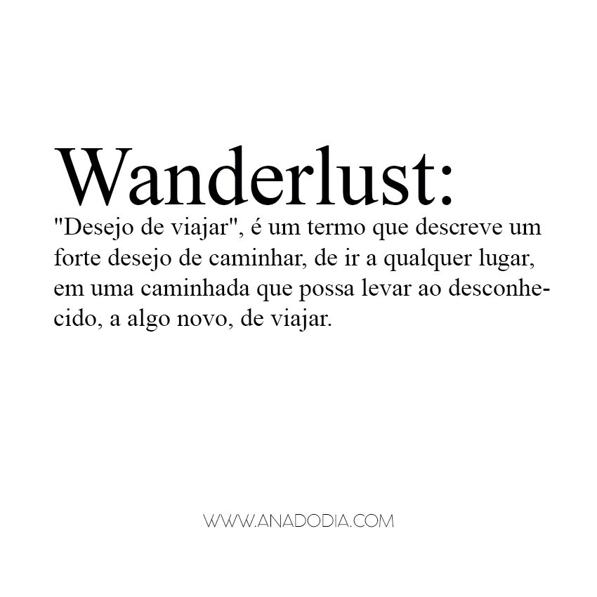 Define Quote: Quote Definition Of Wanderlust Significado Ana Do Dia
