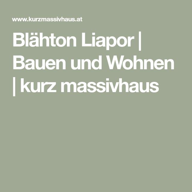Blahton Liapor Bauen Und Wohnen Kurz Massivhaus Wohnen