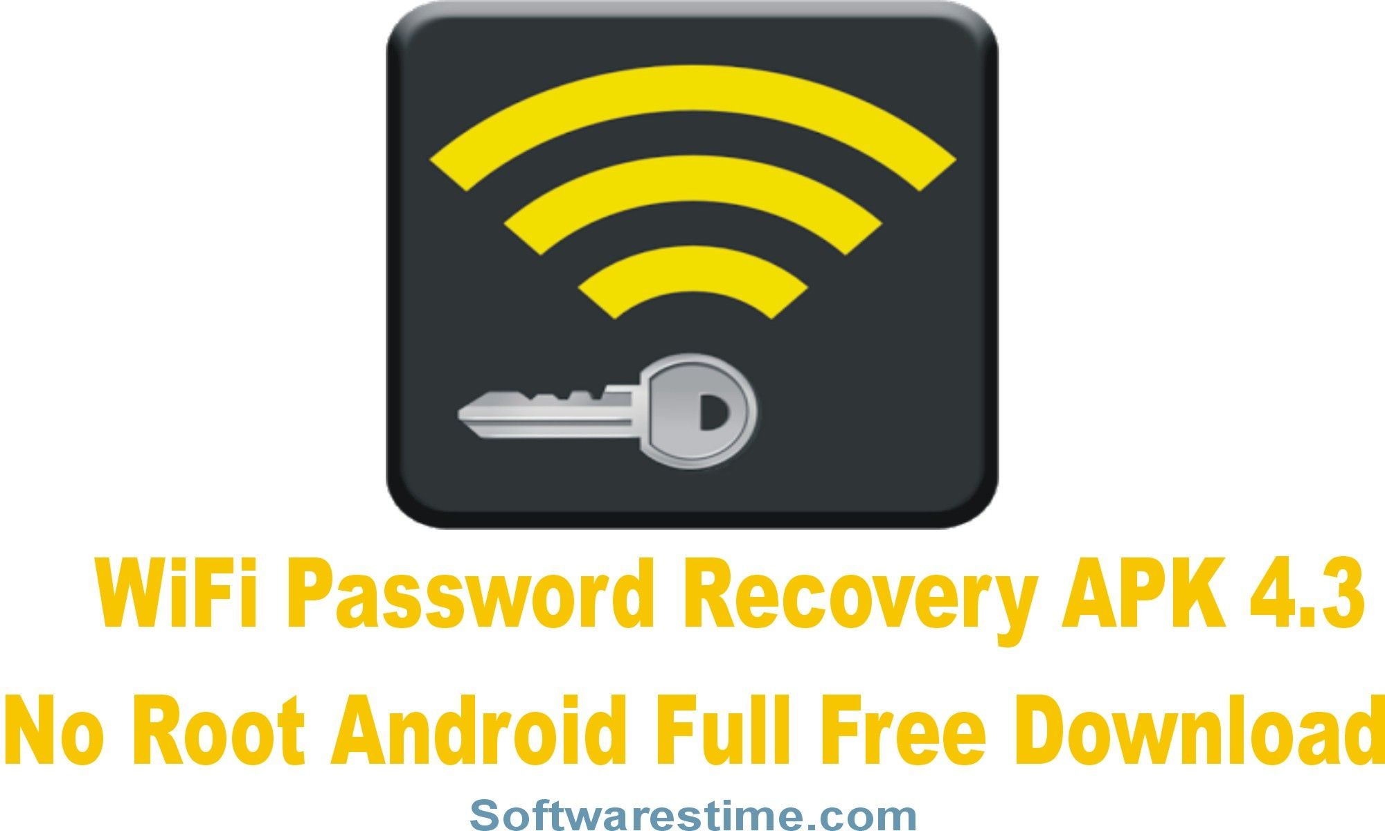 WiFi Password Recovery APK 4 3 No Root Android Full Free
