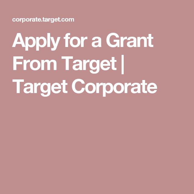 Apply For A Grant From Target Target Corporate Field Trip How To Apply Corporate