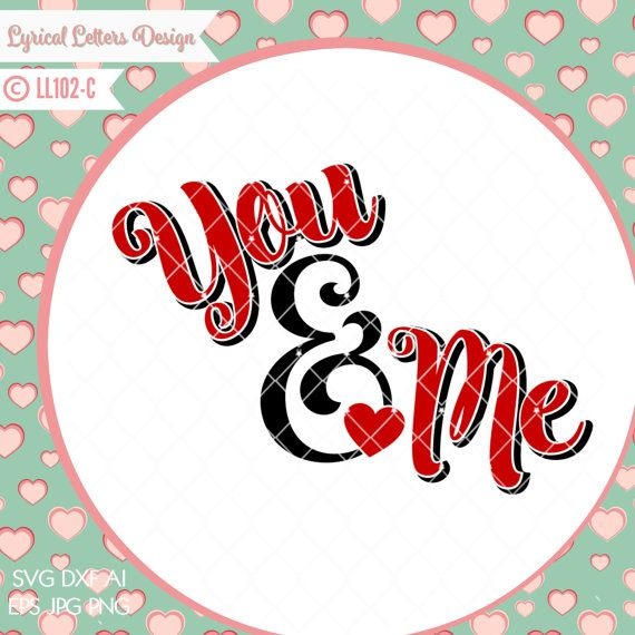 You Me Valentine S Day Wedding With Heart Ll102 C Svg Etsy Valentines Day Weddings Commercial Embroidery Lettering Design