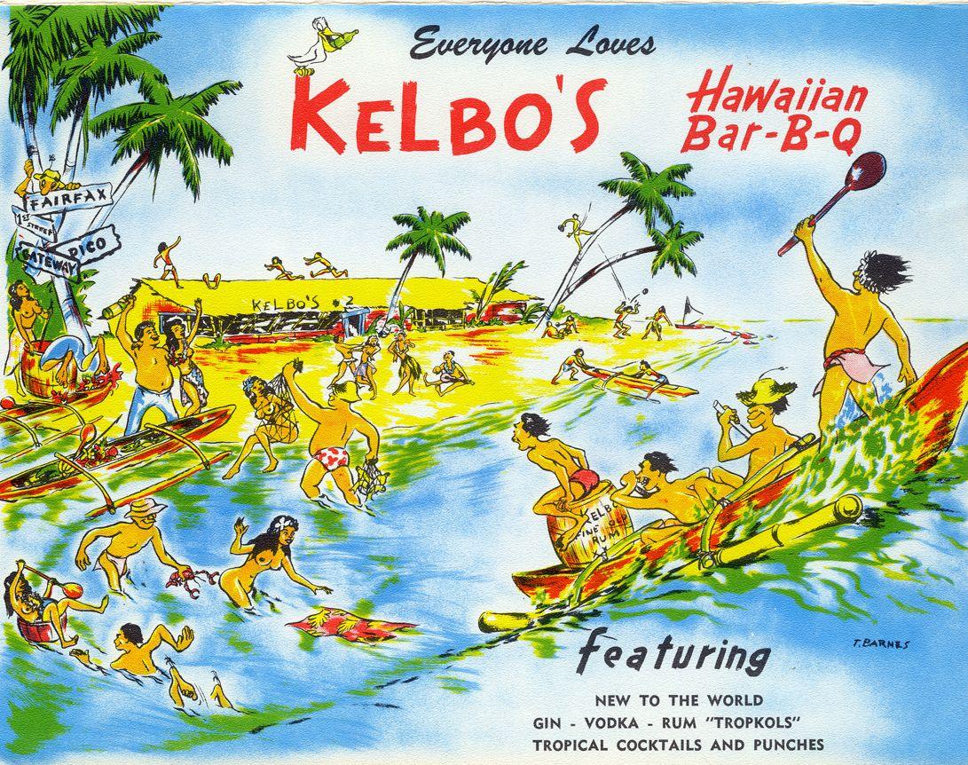 Kelbo S 11434 W Pico Blvd Los Angeles Ca 1969 Vintage Tiki Tiki Restaurant Vintage Menu