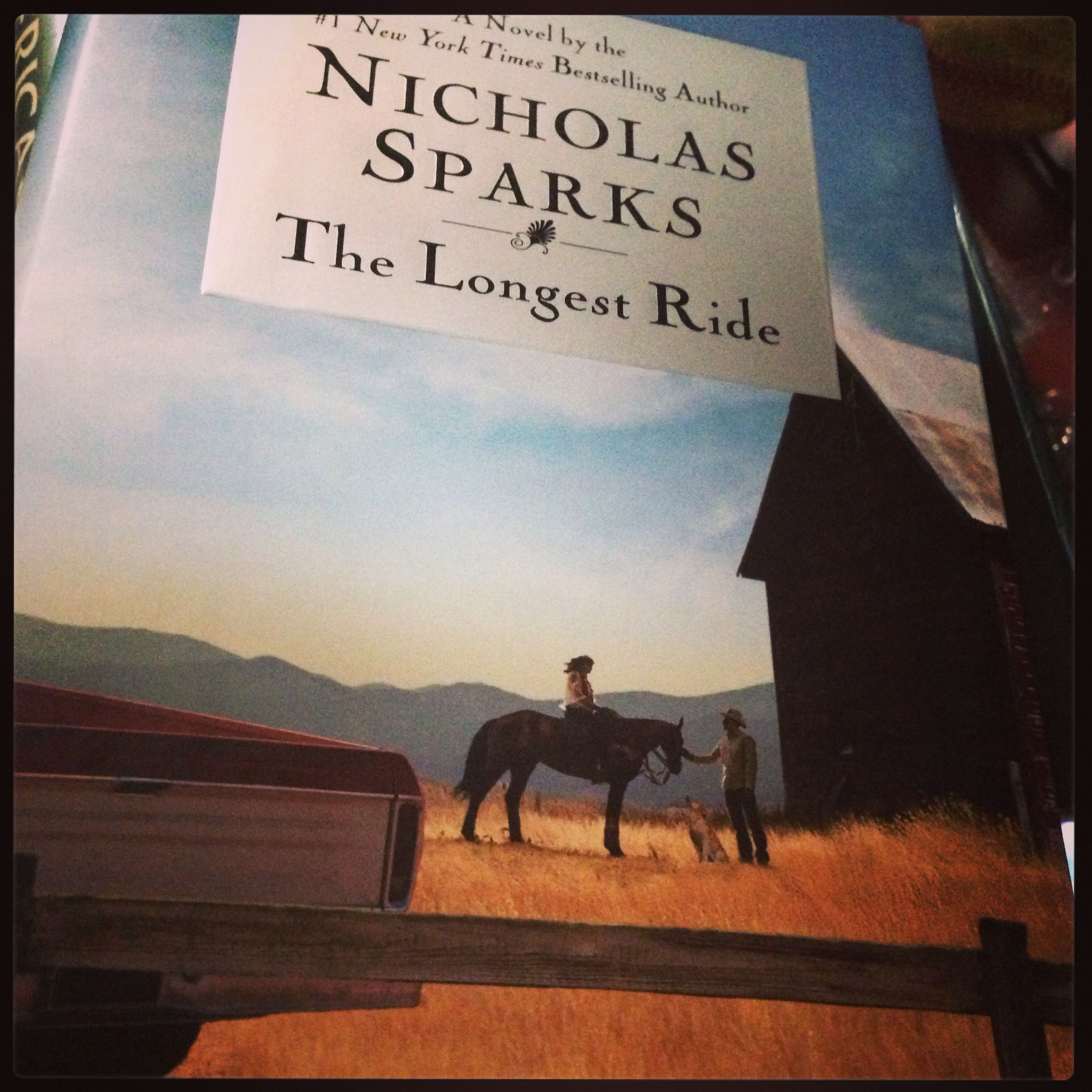 The Longest Ride -Nicholas Sparks <3 One my favorites by him!!