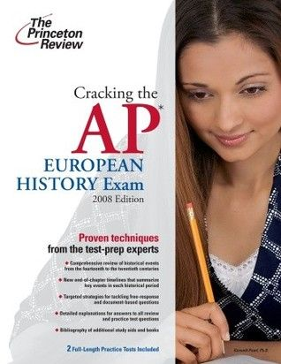 Cracking The Ap European History Exam 2009 Edition College Test