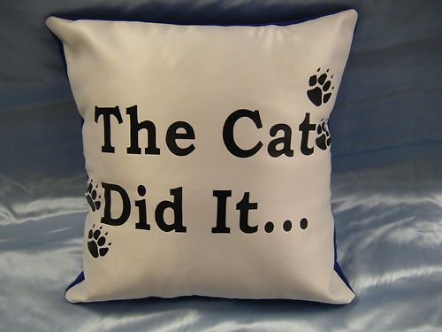 Handmade Printed 'The Cat Did It' Cushion - I have one in my hallway its so funny and sums up my cats very well x