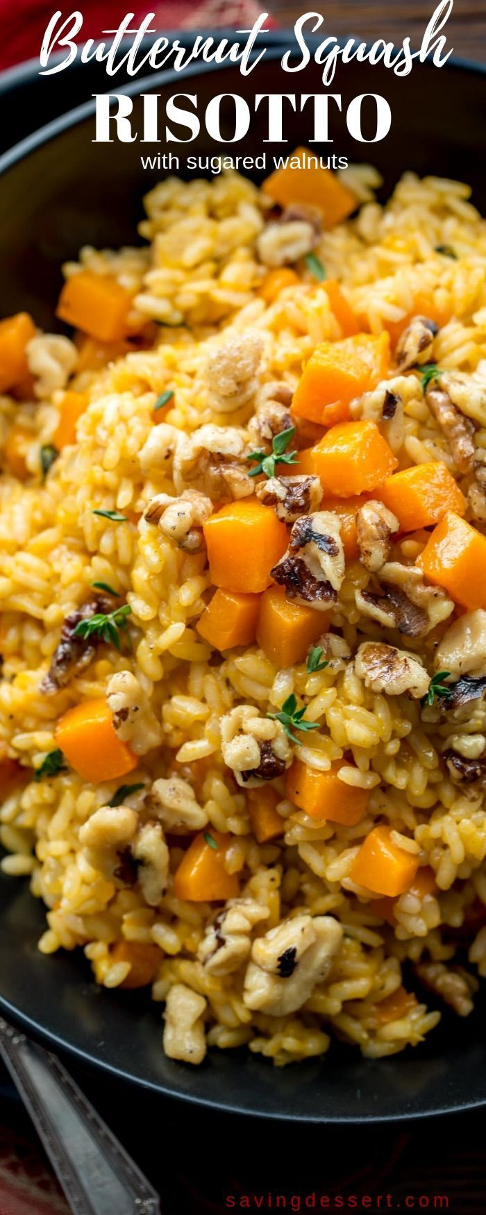 Butternut Squash Risotto with Sugared Walnuts Butternut Squash Risotto with Sugared Walnuts - A delicious seasonal dish loaded with butternut squash, thyme and creamy Arborio rice.  Perfect as a hearty side or filling enough for a main dish.